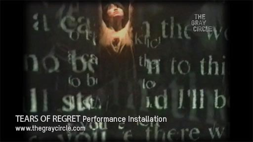 TEARS OF REGRET Performance Installation - The Gray Circle 2